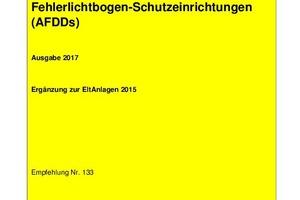 """Deckblatt der AMEV-Empfehlung """"Fehlerlichtbogen-Schutzeinrichtungen""""<br />"""