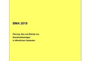 BMA 2019- Planung und Bau von Brandmeldeanlagen in öffentlichen Gebäuden