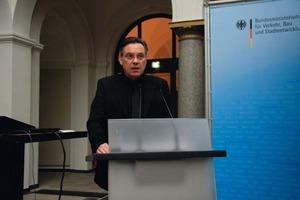 Günther Hoffmann, Leiter der Abteilung Bauwesen im Bundesministerium für Verkehr, Bau und Stadtentwicklung (BMVBS), Berlin<br />