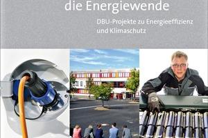 """Beispielhafte Lösungen zeigt das neue 50-seitige Heft """"Innovationen für die Energiewende"""" auf"""