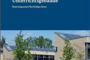 """Broschüre """"Nachhaltige Unterrichtsgebäude"""""""