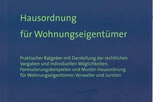 """<div class=""""informationen"""">Hausordnung für Wohnungseigentümer. Volker Bielefeld,<br />Grabener Verlag 2009, 84 S., 16,50 €, ISBN 978-3-925573-361</div>"""